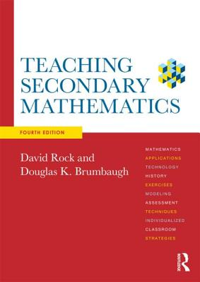 Teaching Secondary Mathematics By Rock, David/ Brumbaugh, Douglas K.