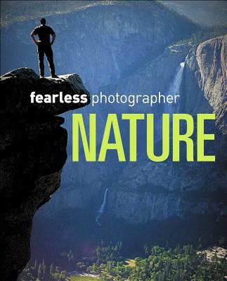Fearless Photographer By Wyman, David M.